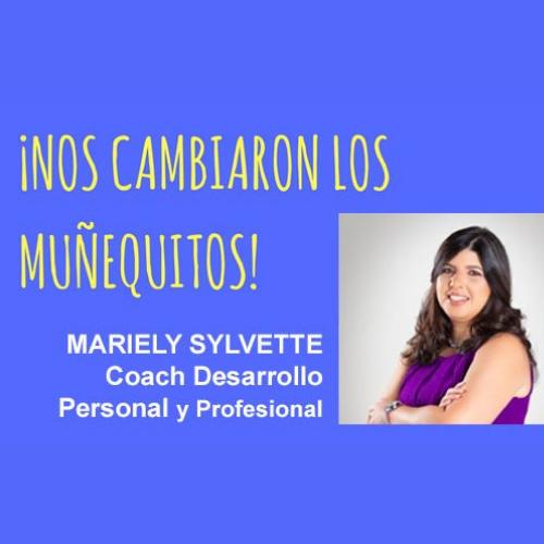 004: De empleada a emprendedora – Coach Mariely Sylvette