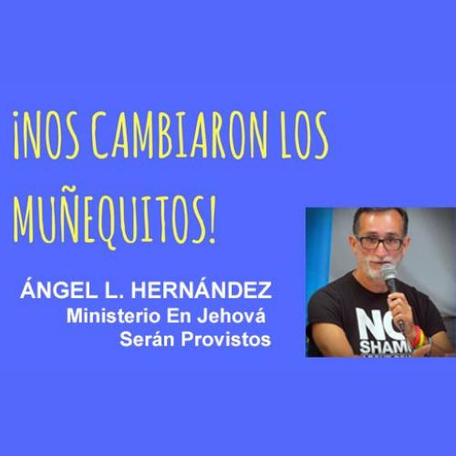009: Transformación y propósito – Ángel L. Hernández