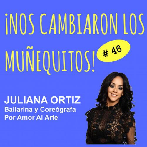 046: Bailar y sanar – Juliana Ortiz