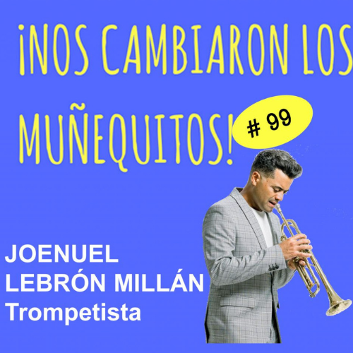 099: Joenuel Lebrón: Talento + Dedicación + Gracia de Dios = AMOR 911