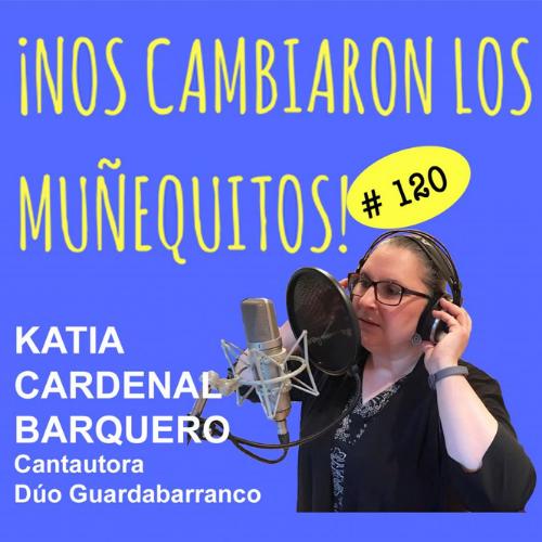 120: Katia Cardenal – El lenguaje universal de la música