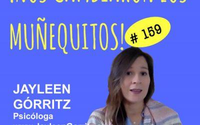 159: Jayleen Górritz – Del Autoconocimiento al Rediseño Personal