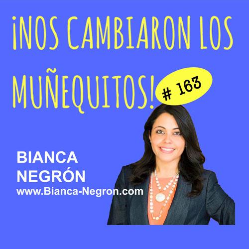 163: Bianca Negrón – Escoge tu nueva ruta profesional con coaching