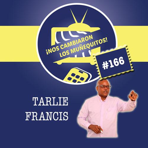 166: Tarlie Francis – Nunca es tarde para planificar tu retiro