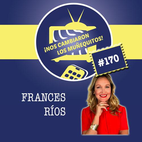 170: Frances Rios – Mujeres que Lideran