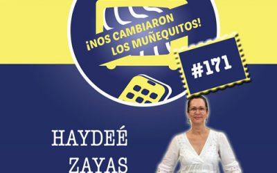 171: Haydeé Zayas – Escribir (y leer) para sanar