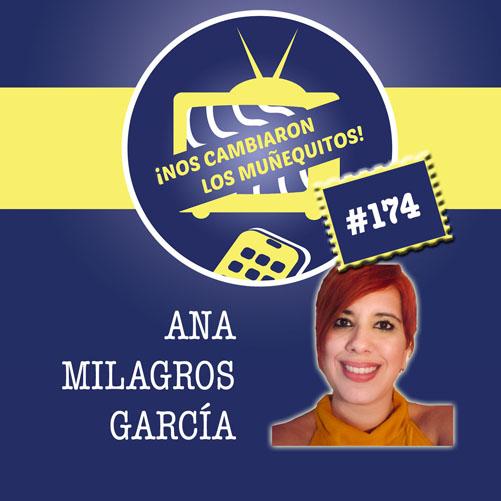 174: Ana Milagros García – Transformando tu pérdida en oportunidad